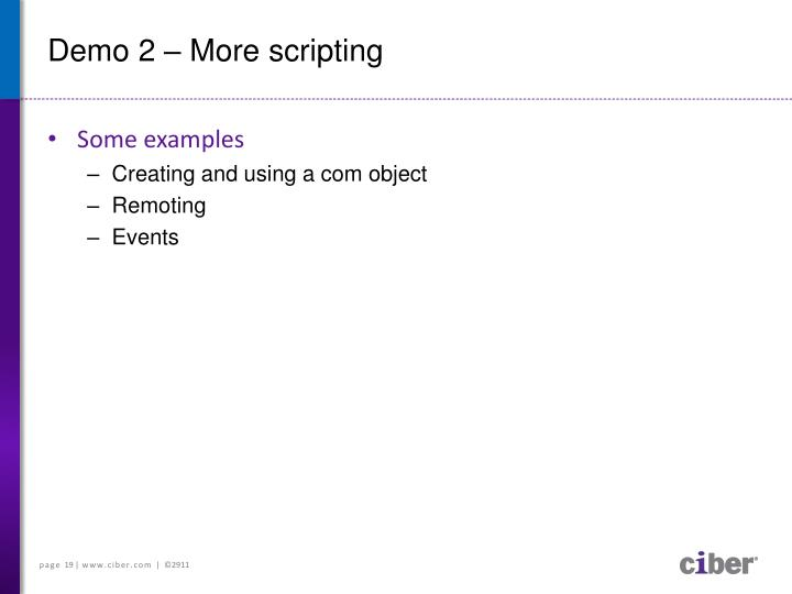 Demo 2 – More scripting