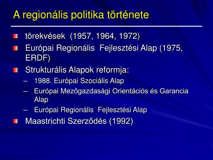 A regionális politika története