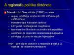 a region lis politika t rt nete1