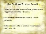 use outlook to your benefit