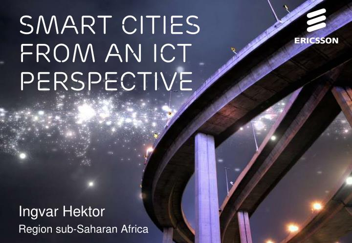 Smart cities from an ict perspective