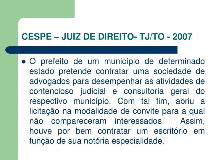 CESPE – JUIZ DE DIREITO- TJ/TO - 2007