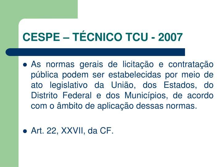 CESPE – TÉCNICO TCU - 2007