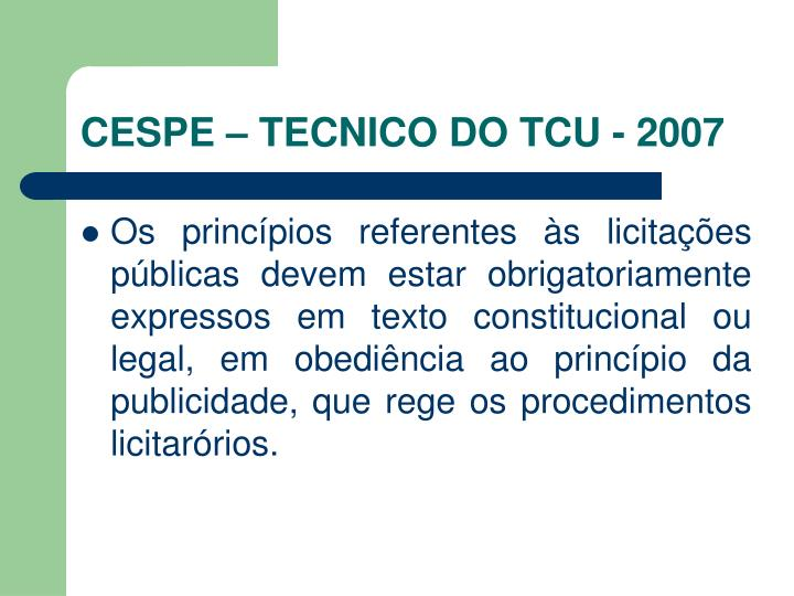 CESPE – TECNICO DO TCU - 2007