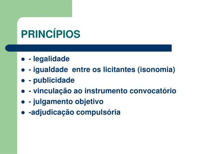 - legalidade