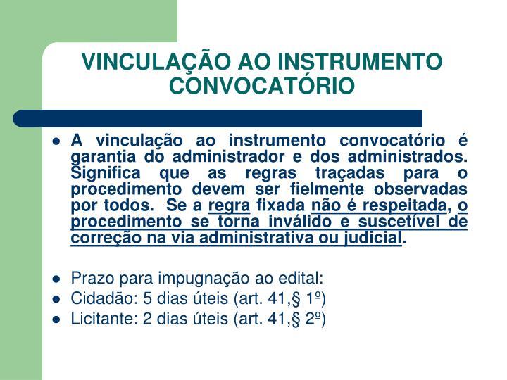 VINCULAÇÃO AO INSTRUMENTO CONVOCATÓRIO
