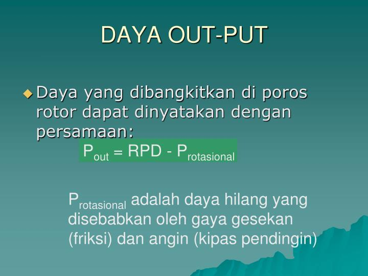 DAYA OUT-PUT