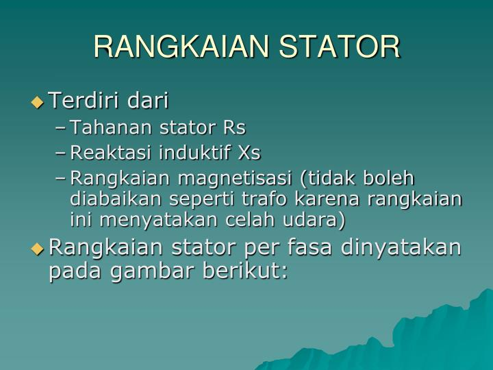 RANGKAIAN STATOR
