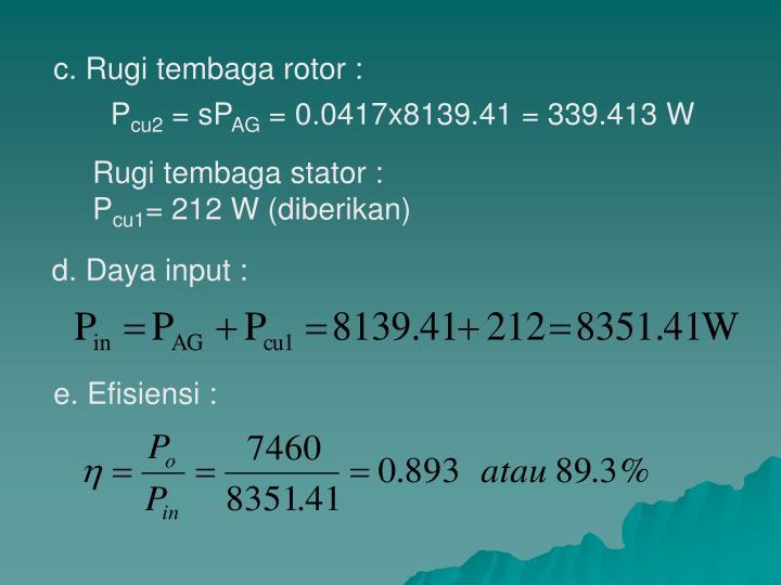 c. Rugi tembaga rotor :