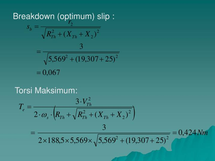 Breakdown (optimum) slip