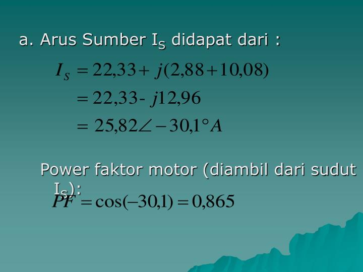 a. Arus Sumber I