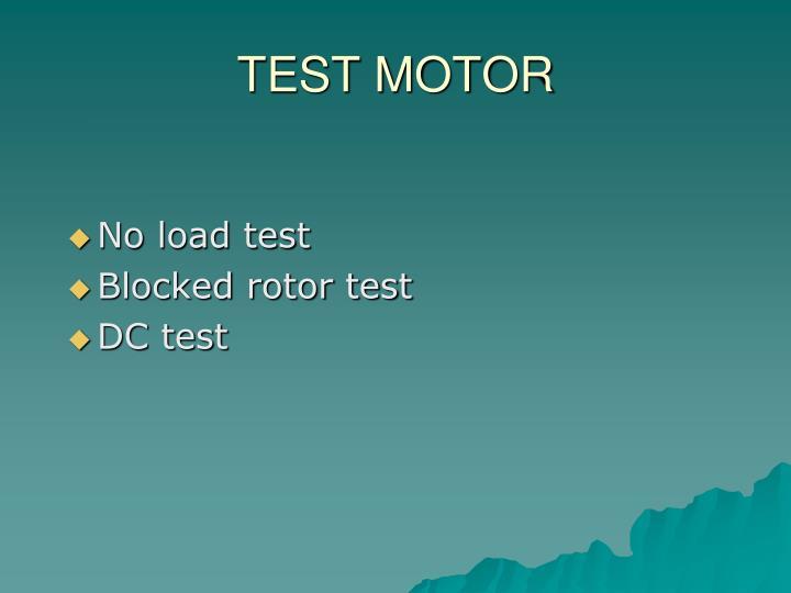 TEST MOTOR