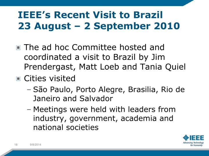 IEEE's Recent Visit to Brazil