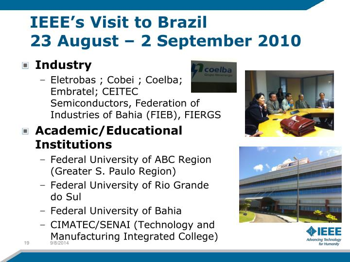 IEEE's Visit to Brazil