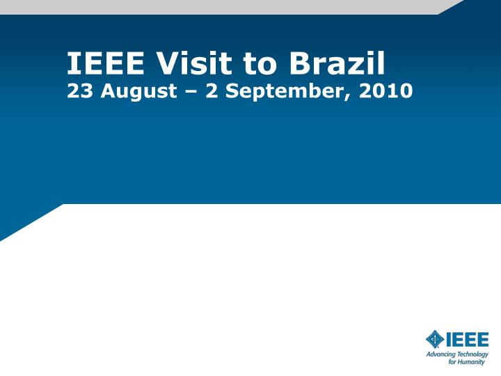 IEEE Visit to Brazil