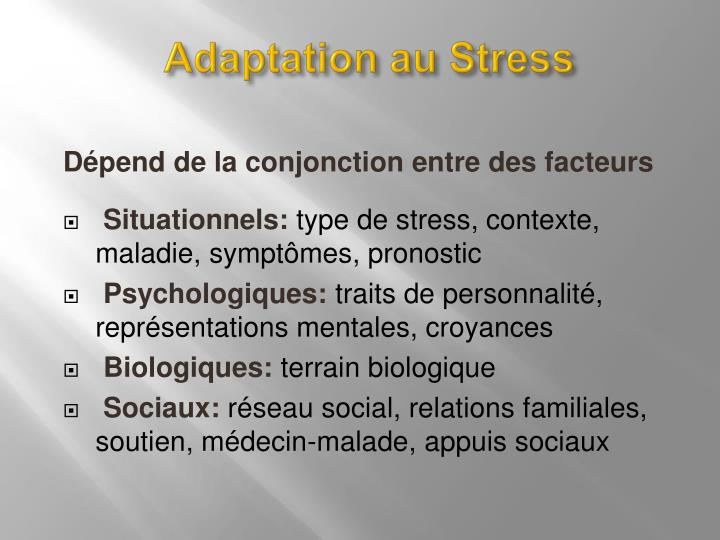 Adaptation au Stress