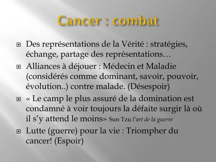 Cancer : combat