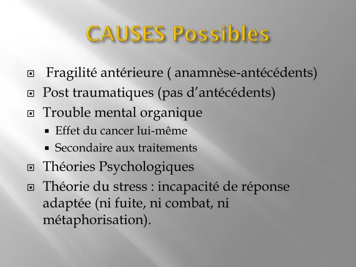 CAUSES Possibles