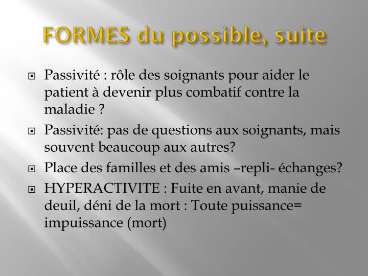 FORMES du possible, suite