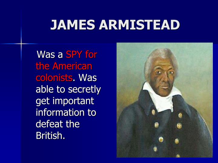 JAMES ARMISTEAD