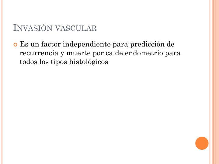 Invasión vascular