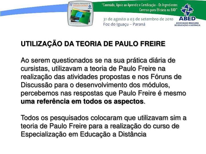 UTILIZAO DA TEORIA DE PAULO FREIRE