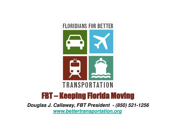 FBT – Keeping Florida Moving