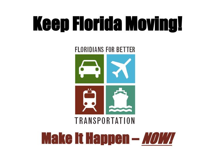 Keep Florida Moving!