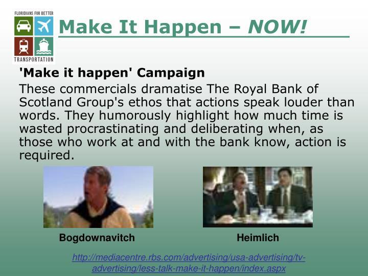 Make It Happen –