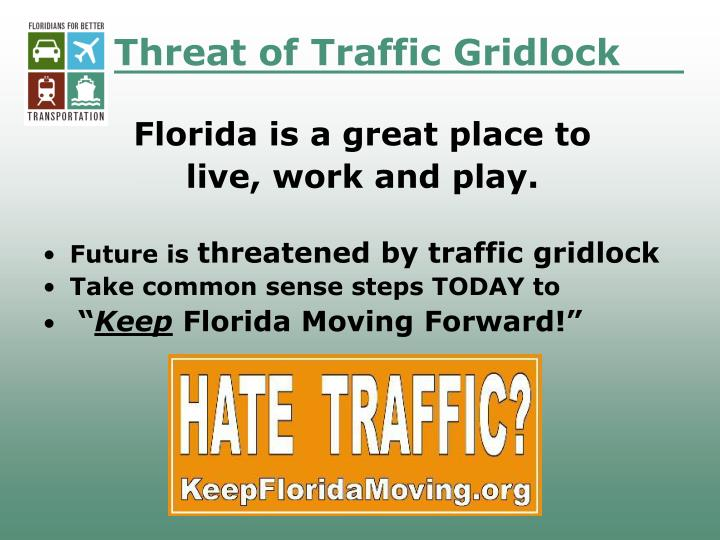 Threat of Traffic Gridlock