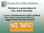 threat of traffic gridlock