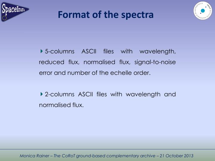 Format of the spectra