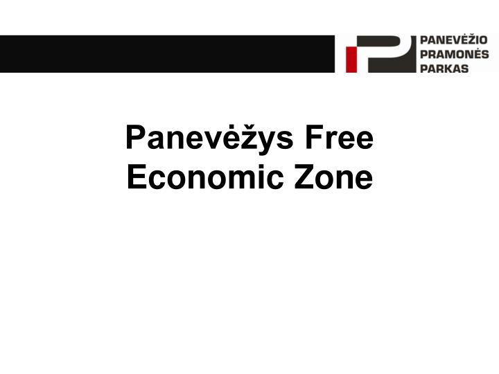 Panev ys free economic zone