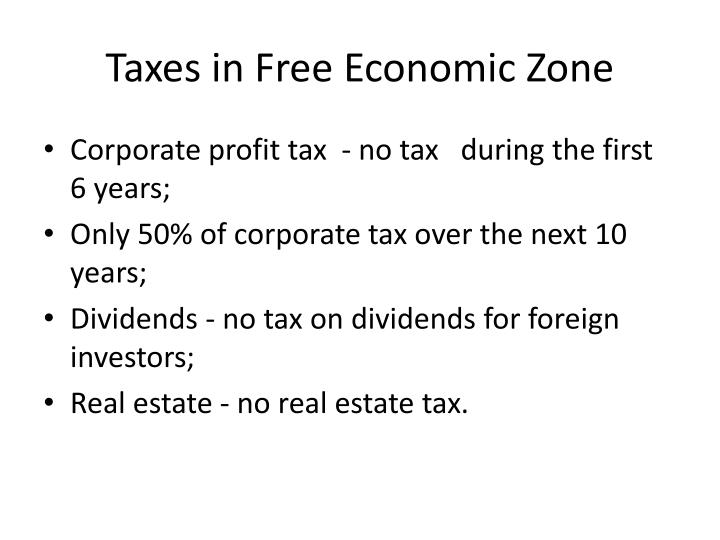 Taxes in Free Economic Zone