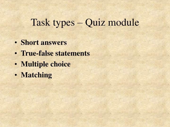 Task types – Quiz module