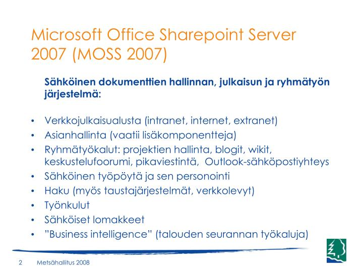 Microsoft Office Sharepoint Server 2007 (MOSS 2007)