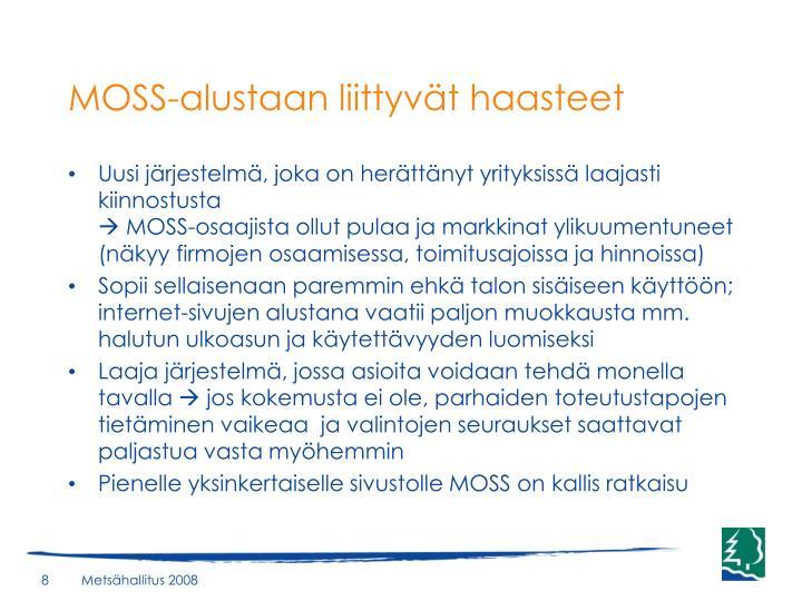 MOSS-alustaan liittyvät haasteet