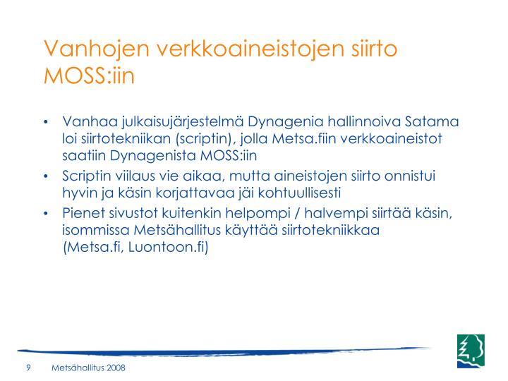 Vanhojen verkkoaineistojen siirto MOSS:iin