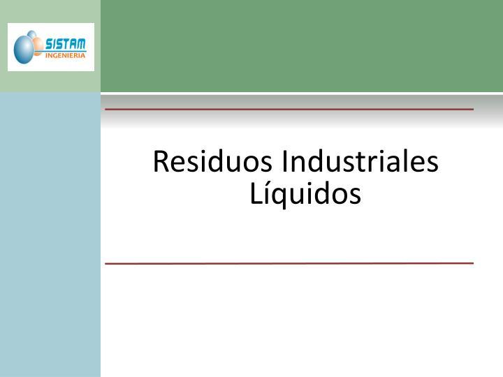 Residuos Industriales Líquidos
