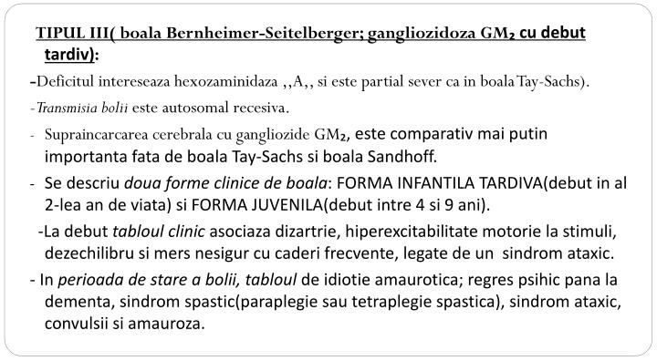 TIPUL III( boala Bernheimer-Seitelberger; gangliozidoza GM
