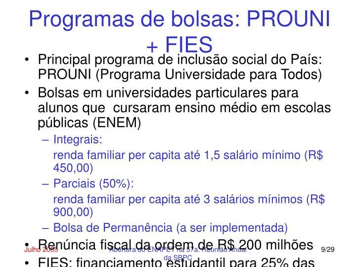 Programas de bolsas: PROUNI + FIES