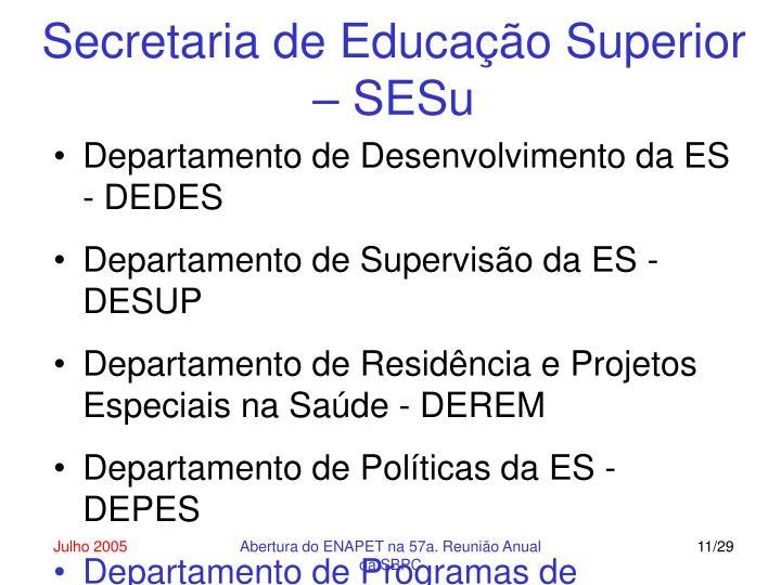 Secretaria de Educação Superior – SESu