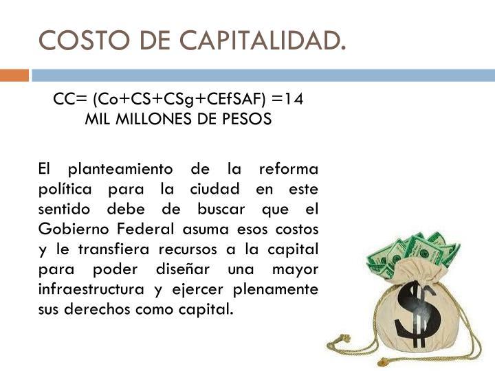 COSTO DE CAPITALIDAD.