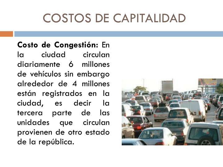 COSTOS DE CAPITALIDAD