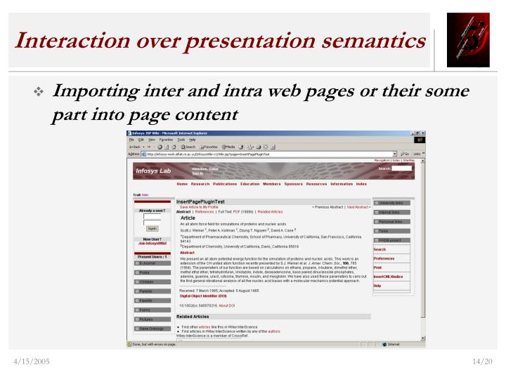 Interaction over presentation semantics