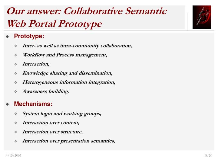 Our answer: Collaborative Semantic Web Portal Prototype