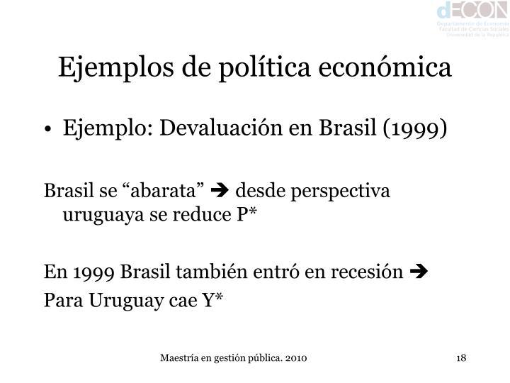 Ejemplos de política económica