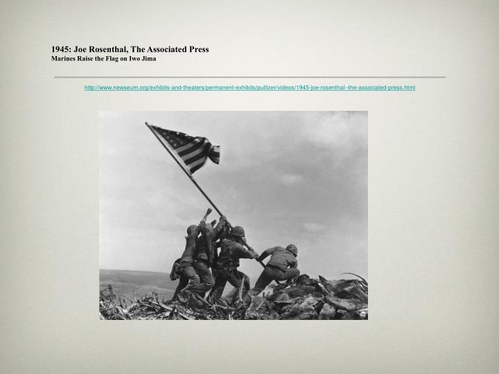 1945: Joe Rosenthal, The Associated Press