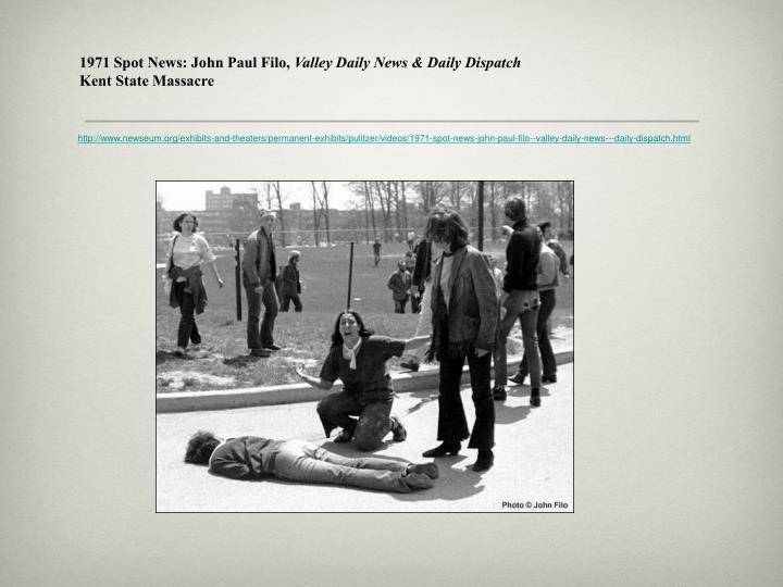 1971 Spot News: John Paul Filo,