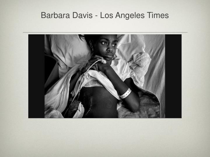 Barbara Davis - Los Angeles Times